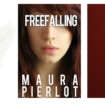 Cover art for Maura Pierlot's Young Adult Fiction Novel, Freefalling